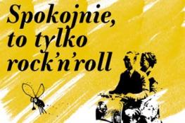 Warszawa Wydarzenie Koncert Spokojnie, to tylko rock'n'roll