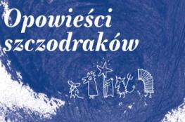 Warszawa Wydarzenie Koncert Opowieści szczodraków W krainie… kolędników
