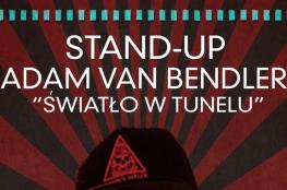 Warszawa Wydarzenie Kabaret Stand-up Adam Van Bendler - Światło w tunelu