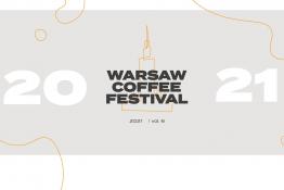 Warszawa Wydarzenie Festiwal Warsaw Coffee Festival 2021