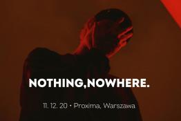 Warszawa Wydarzenie Koncert nothing,nowhere.